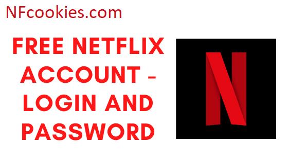 Free Netflix Accounts With Passwords
