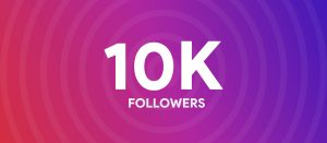 How to Gain the First 10000 Instagram Followers Fast?